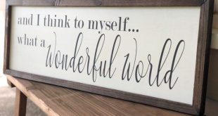 What a wonderful world wood sign, wood sign saying, modern farmhouse sign, Mother's Day gift