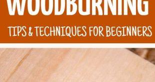 Hier finden Sie Tipps und Techniken zum Holzbrennen für Anfänger! Lass dein eigenes Holz brennen … #WoodWorking